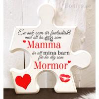 Pusselbit - En sak som är fantastiskt med att ha dig som mamma